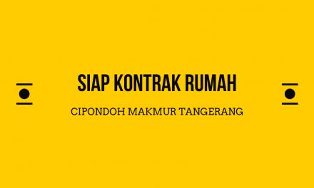 Dikontrak Rumah Di Cipondoh Makmur Poris Tangerang