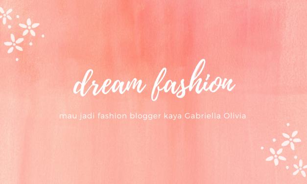 Dream Fashion!