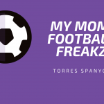 My Mom Super Duper Football FREAKZZZ!!