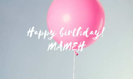 Happy Birthday The GREATEST MAMEH!