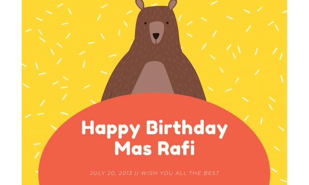 Selamat Ulang Tahun Rafi